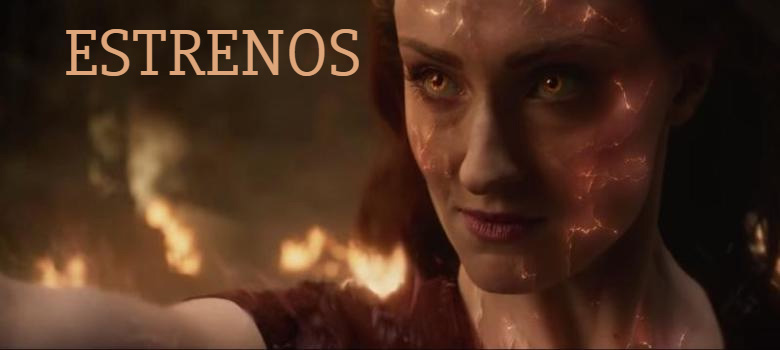 X Men Dark Phoenix estrenos